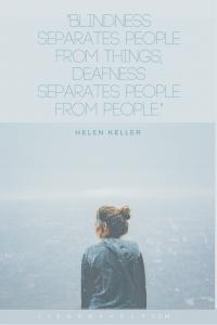 Helen Keller Deafness Quote